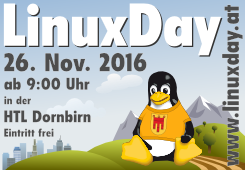 LinuxDay 2016 am 26. Nov. in Dornbirn, Vorarlberg
